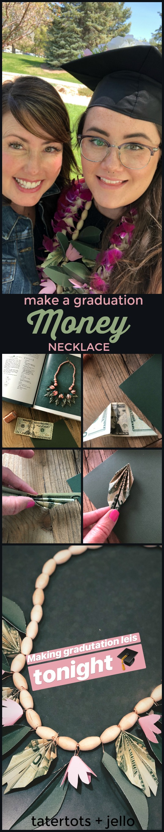 Make a Graduation Money Lei Necklace. Instead of giving money in an envelope for graduation, get creative and make a graduation lei necklace with MONEY leafs! After graduation the graduate can take the paper elements off and still have a cute wood necklace to wear and remember their special day!