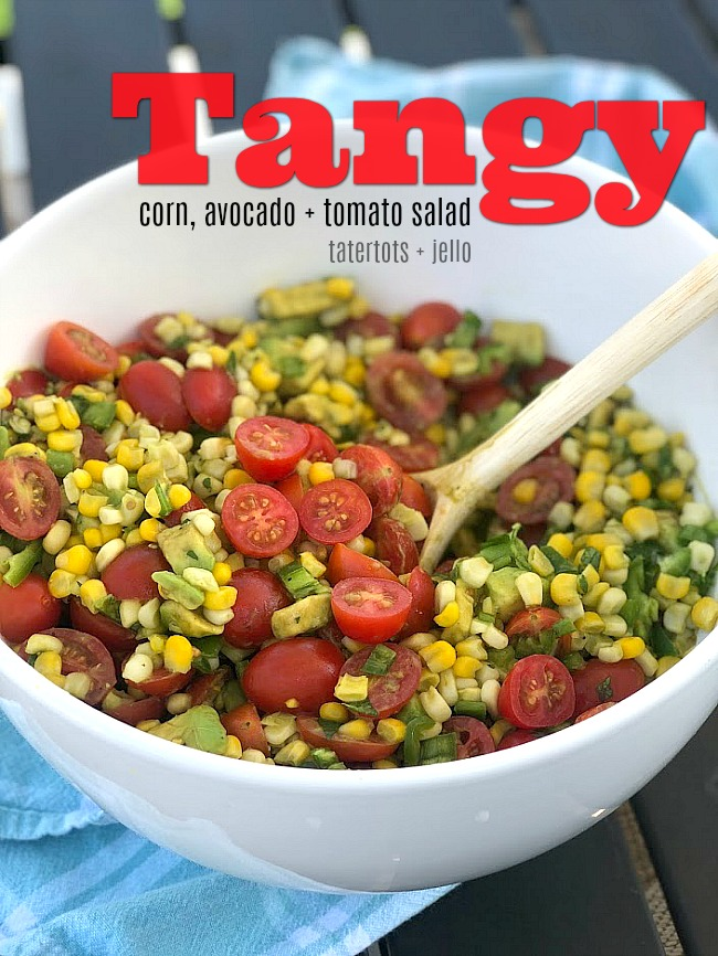 Tangy Corn, Avocado and Tomato Salad. Celebrate the bounties of summer with the perfect trifecta of corn, avocados and tomatoes! Creamy avocado, baby tomatoes and crunchy corn are covered in an zesty citrus lemon olive oil dressing. It's the perfect summertime salad - perfect for dinner or to take to a BBQ or potluck!