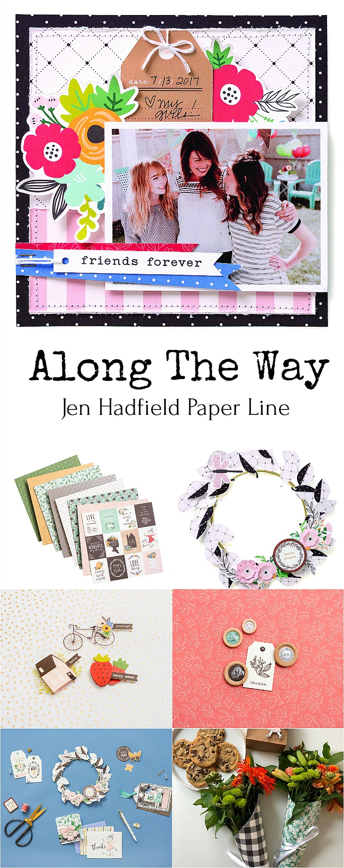 Jen Hadfield Along The Way is a happy line full of adorable icons, paper, tags and images that are perfect for scrapbooking, card-making, paper crafts and more! Come see the creative ideas!