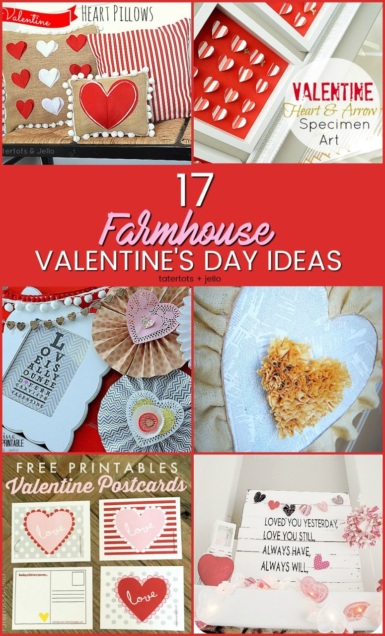 17 Farmhouse and Cottage Valentine's Day ideas. Fast and beautiful ways to bring the spirit of Valentine's Day into your home.
