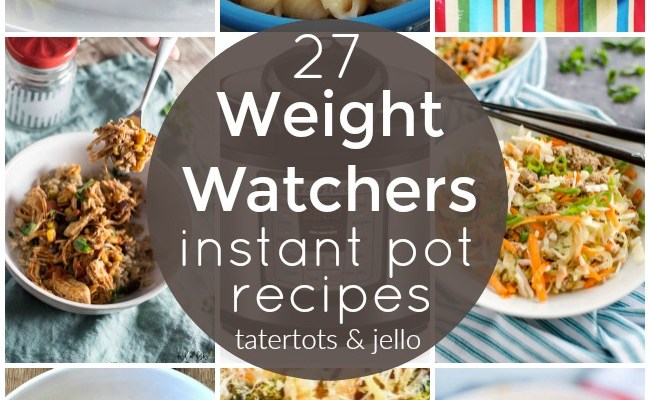 27 Amazing Weight Watchers Instant Pot Recipes!
