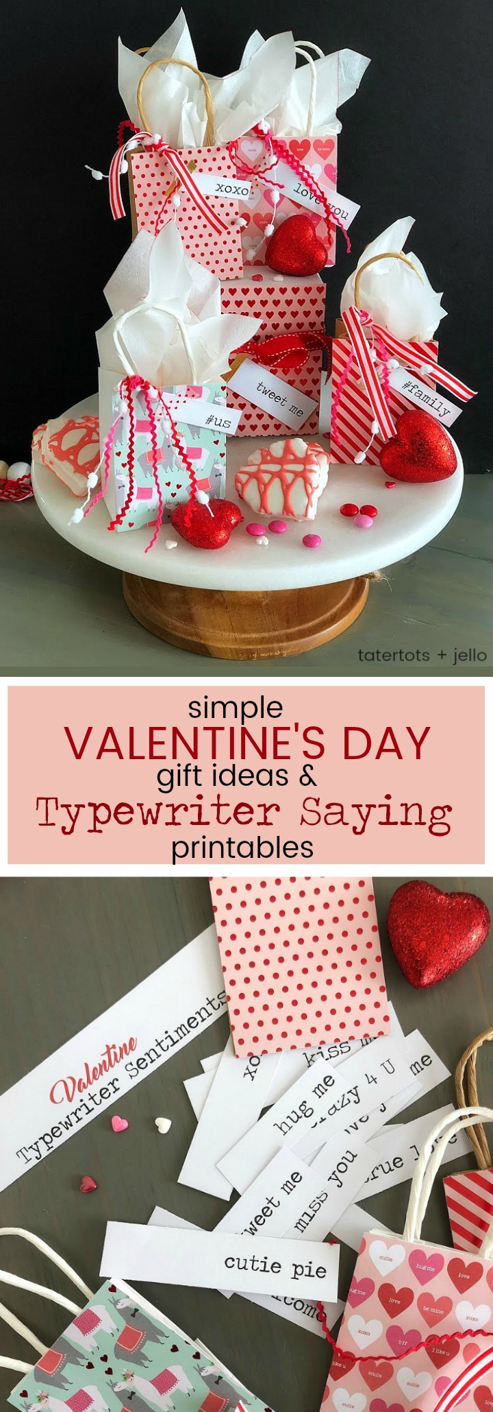 Simple Valentine's Day Gift Idea with free printable Typewriter Sentiments