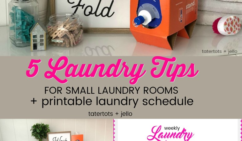 5 Laundry Tips for Small Laundry Rooms and a Free Laundry Schedule Printable!