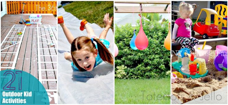 21 outdoor activities for kids!