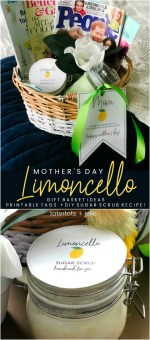 Mother's Day Gift Basket Ideas, Printable Gift Tags + DIY Limoncello Sugar Scrub Recipe