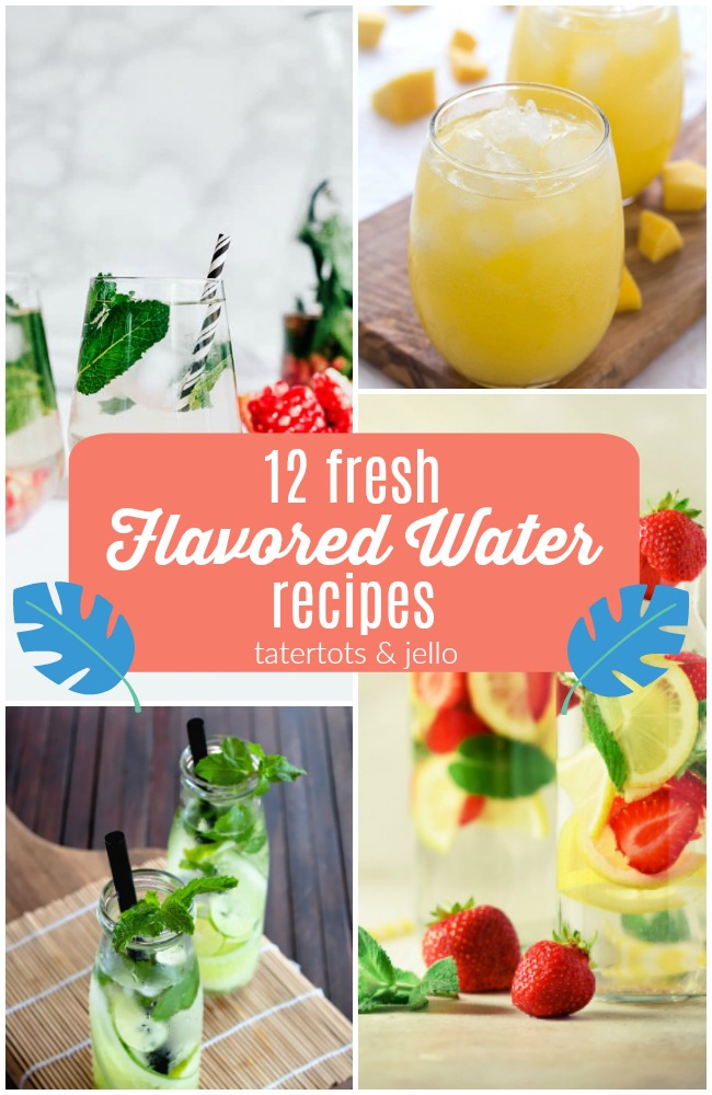 12 Fresh Flavored Water Recipes to Make this Summer. You can customize the flavors!