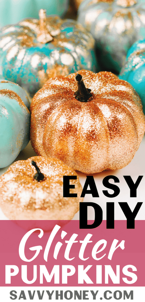 Easy DIY Glitter Pumpkins @ Savvy Honey