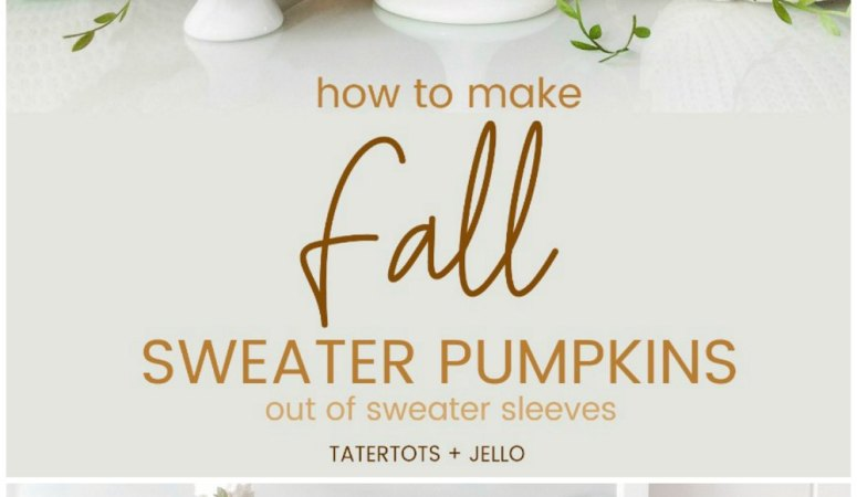 How to Make Easy Fall Sweater Pumpkins Out of Sweater Sleeves!