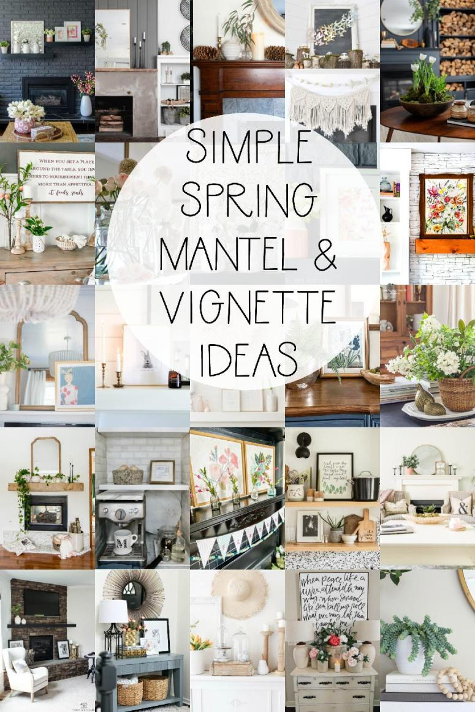 20 simple sprint mantel and vignette ideas.