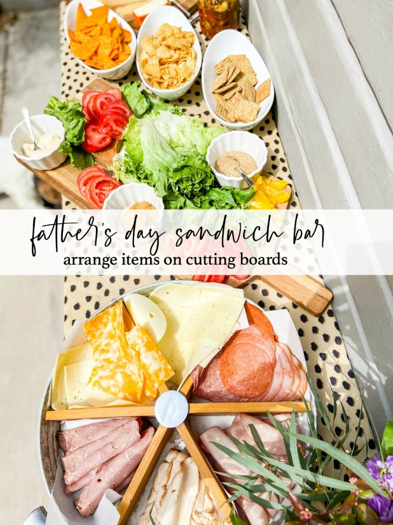 Father's day sandwich bar idea. arrange items grouped on trays on party table.