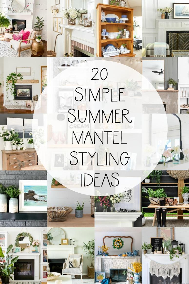 20 Simple Summer Mantel Styling Ideas