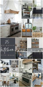 25 Gorgeous Modern Farmhouse and Cottage Kitchen Tile Ideas