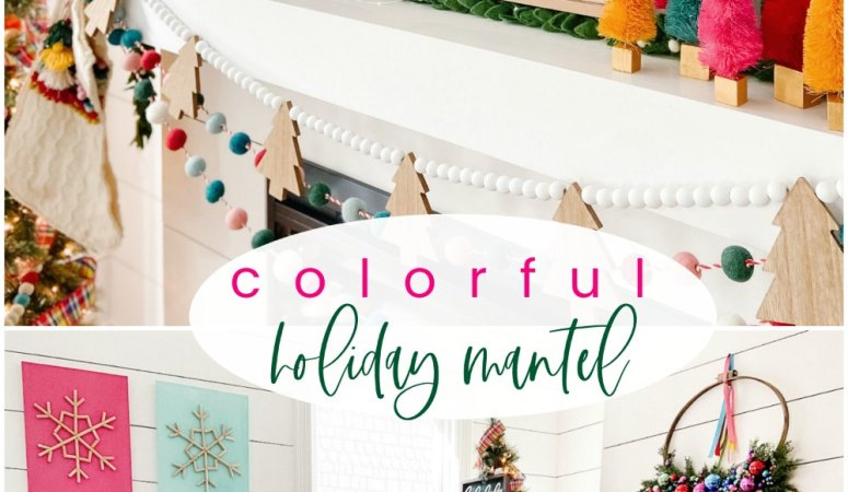 Bright Colorful Merry Mantel