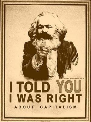 Eu avisei. Eu estava certo sobre o capitalismo.