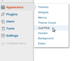 On Appearance submenu, click Just Pink.
