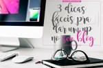 dicas fáceis blog sucesso