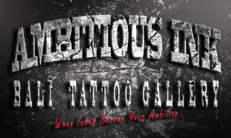 AMBITIOUS INK BALI