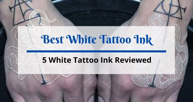 Best White Tattoo Ink