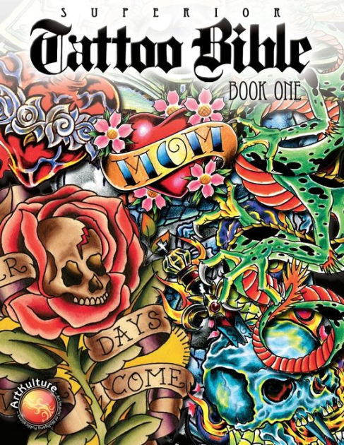 Tattoo Bible By Superior Tattoo Paperback Barnes Noble® Ideas And Designs
