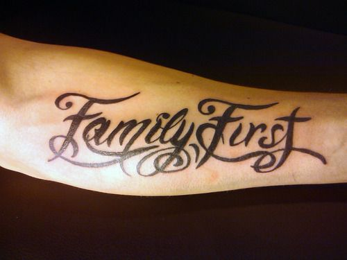 Family First Tattoo Family First I Would Want The Ideas And Designs