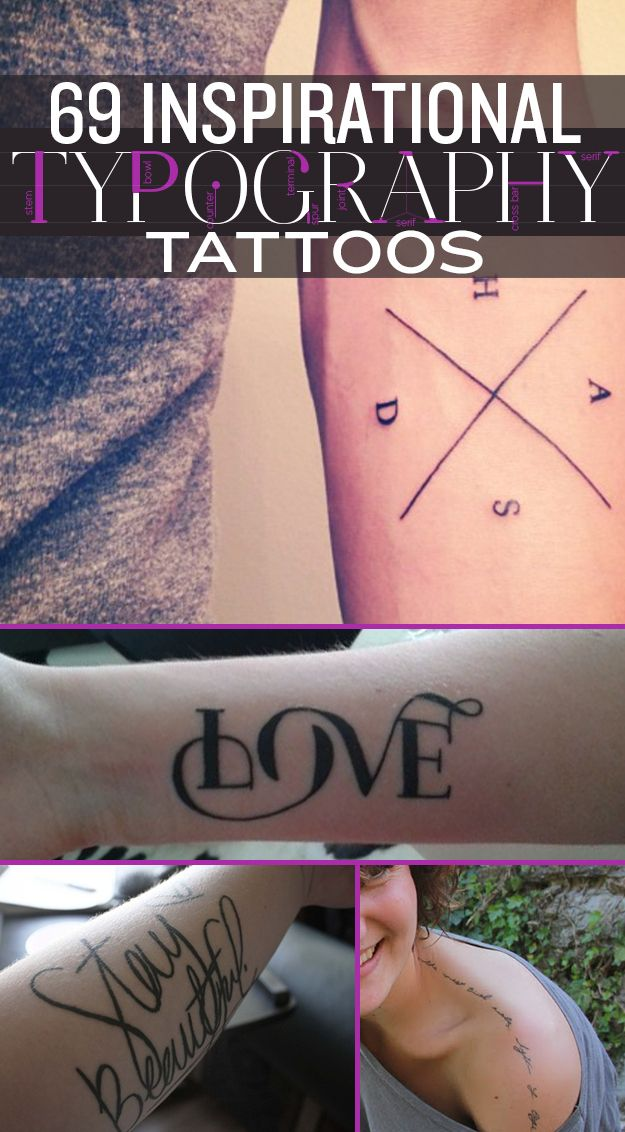 69 Inspirational Typography Tattoos Tattoos Pinterest Ideas And Designs
