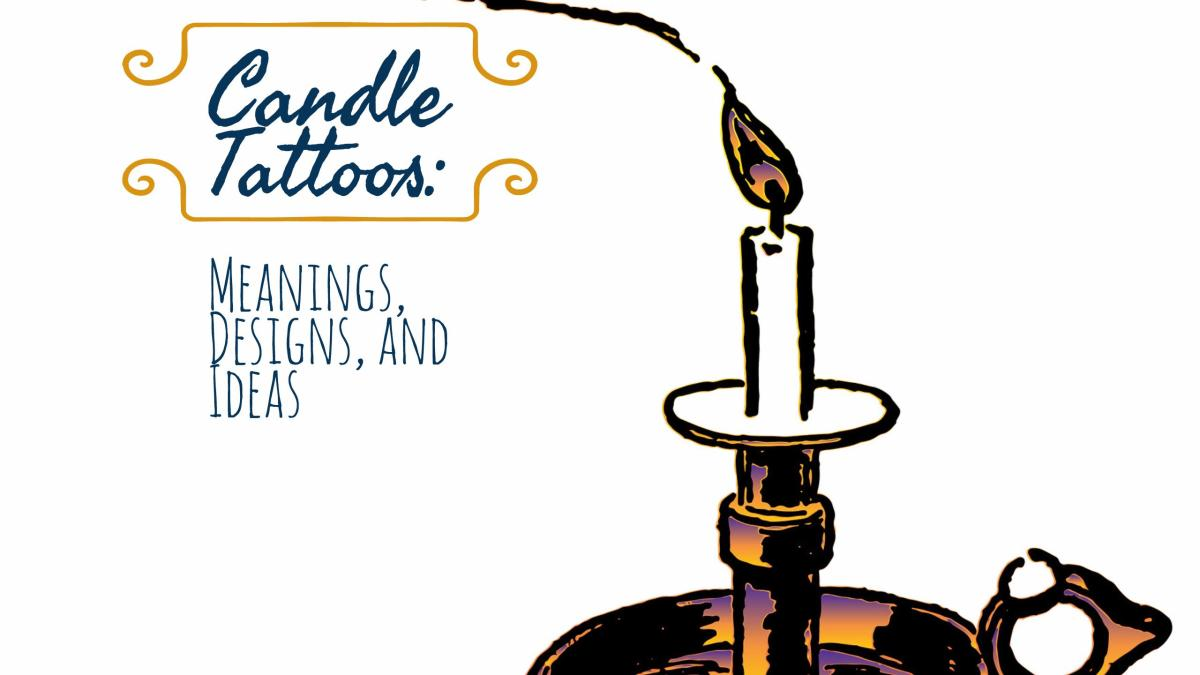 Candle Tattoos Meanings Designs And Ideas Tatring Ideas And Designs