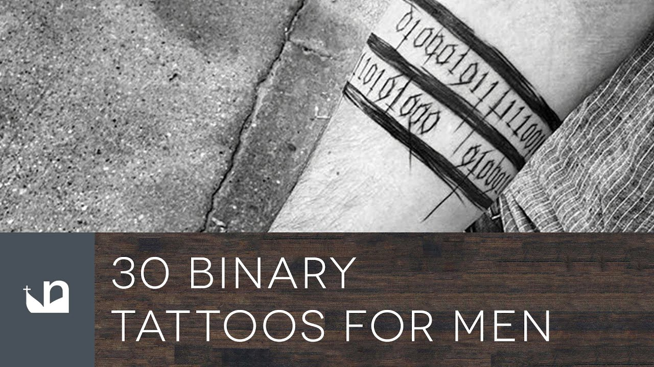 30 Binary Tattoos For Men Youtube Ideas And Designs