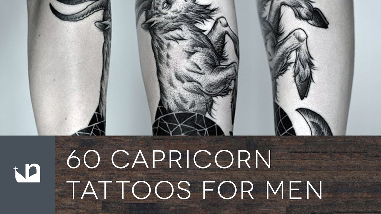 60 Capricorn Tattoos For Men Youtube Ideas And Designs