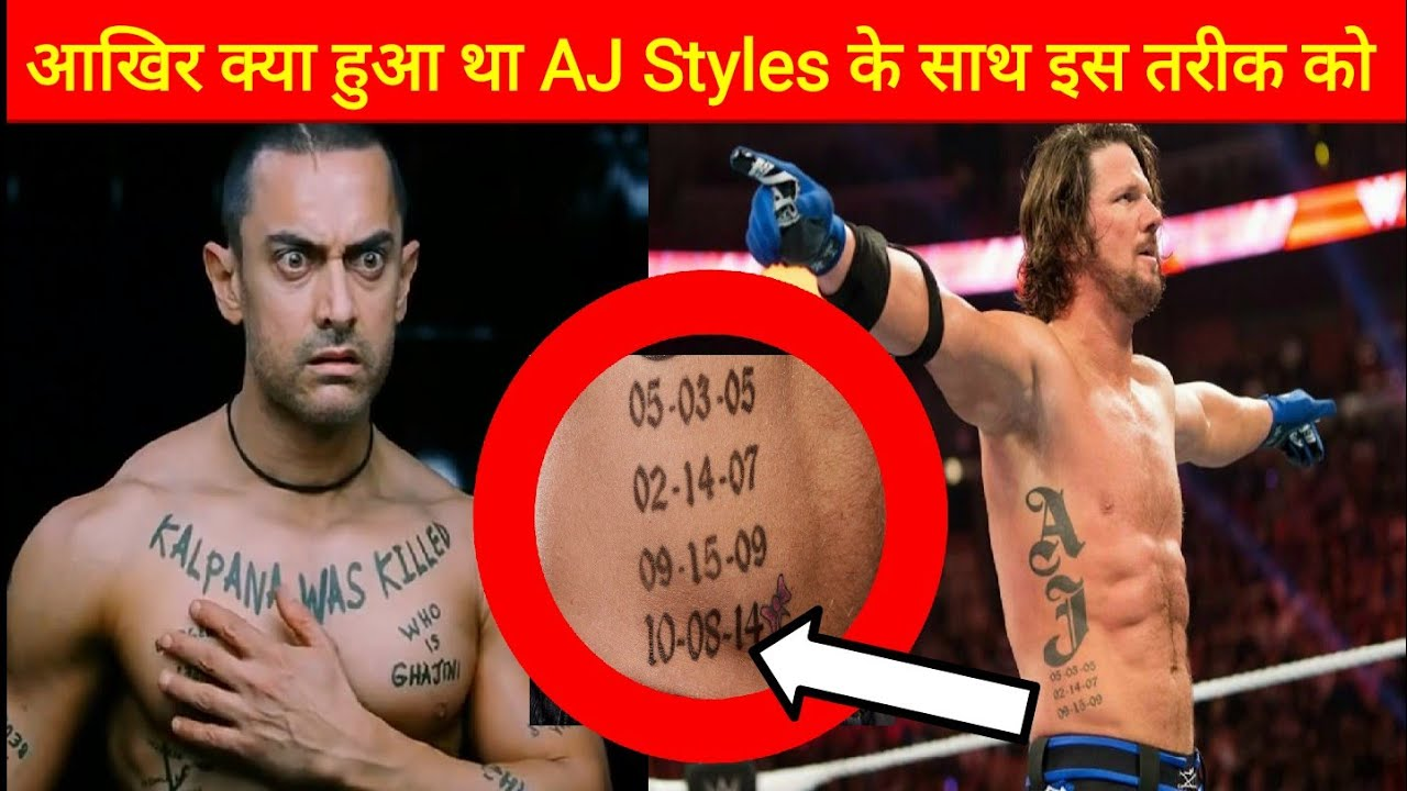 Aj Styles Tattoo Real Meaning Of Dates Youtube Ideas And Designs
