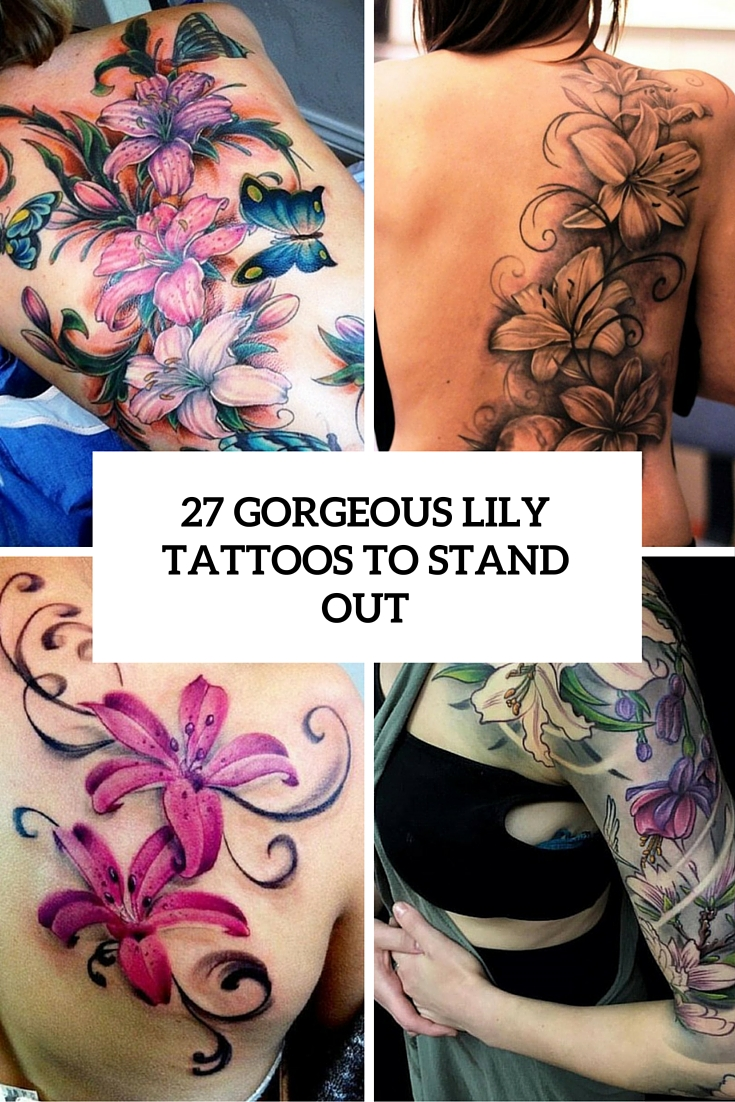 27 Gorgeous Lily Tattoos That Stand Out Styleoholic Ideas And Designs