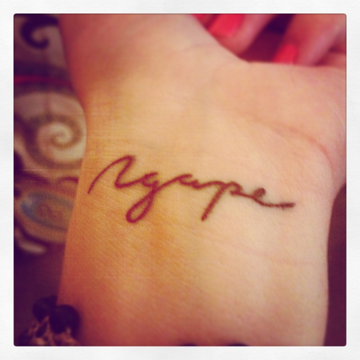 New Wrist Tattoo Agape Unconditional Love Love Of G*D Ideas And Designs