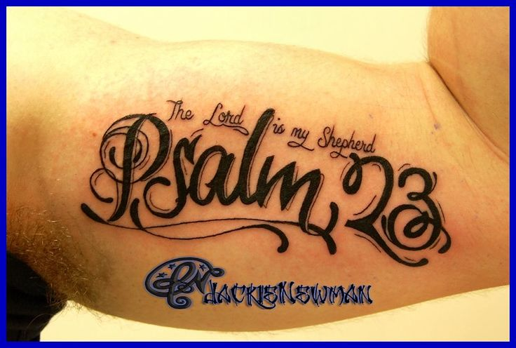 1000 Ideas About Psalm 23 Tattoo On Pinterest Best Ideas And Designs