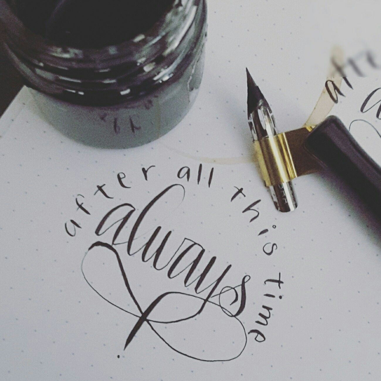 After All This Time Always By Afestetik Kalligrafi Ideas And Designs