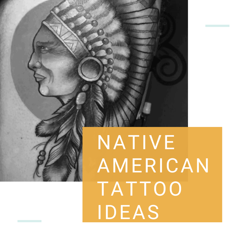 Native American Tattoo Ideas