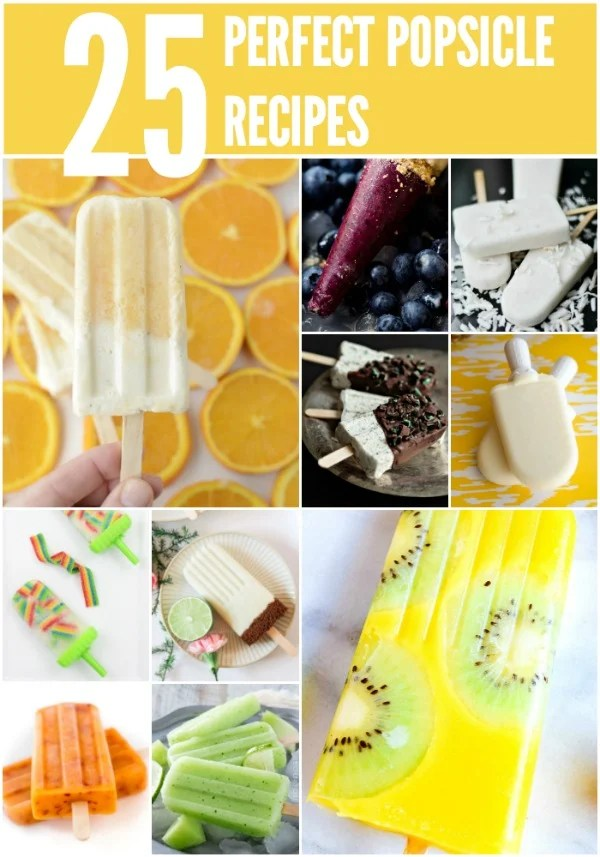 25 of the most perfect popsicle recipes on the web. Yum!