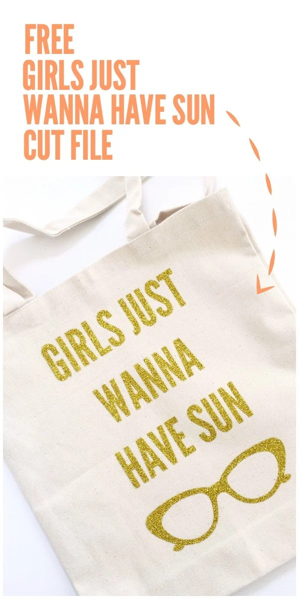 Girls Just Wanna Have Sun Cut File and DIY Tote Bag. Perfect summer craft that can be completed in minutes.