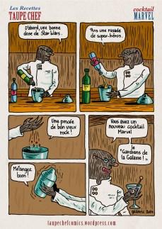 Recettes Taupe Chef : Cocktail Marvel (Les Gardiens de la Galaxie) - BD de Gilderic