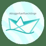 #BloggerfuerFluechtlinge - ein Plädoyer für Menschlichkeit... und Verstand!