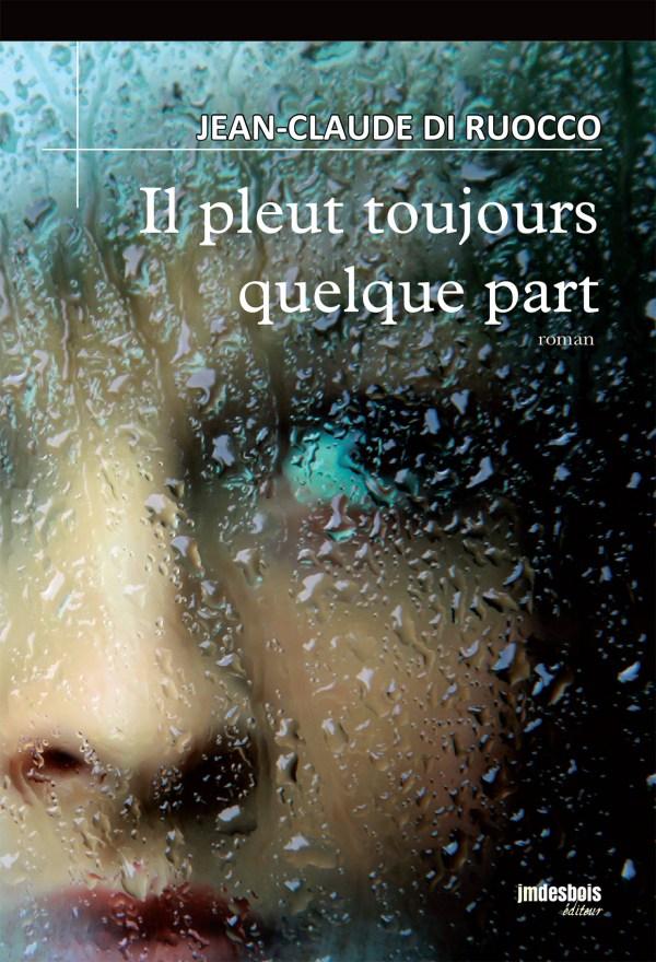 Jean-Marie Desbois - il-pleut-toujours