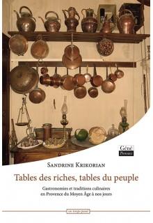 Jean-Marie Desbois - tables-de-riches-tables-du-peuple-gastronomies-et-traditions-culinaires-en-provence-du-moyen-age-a-nos-jours