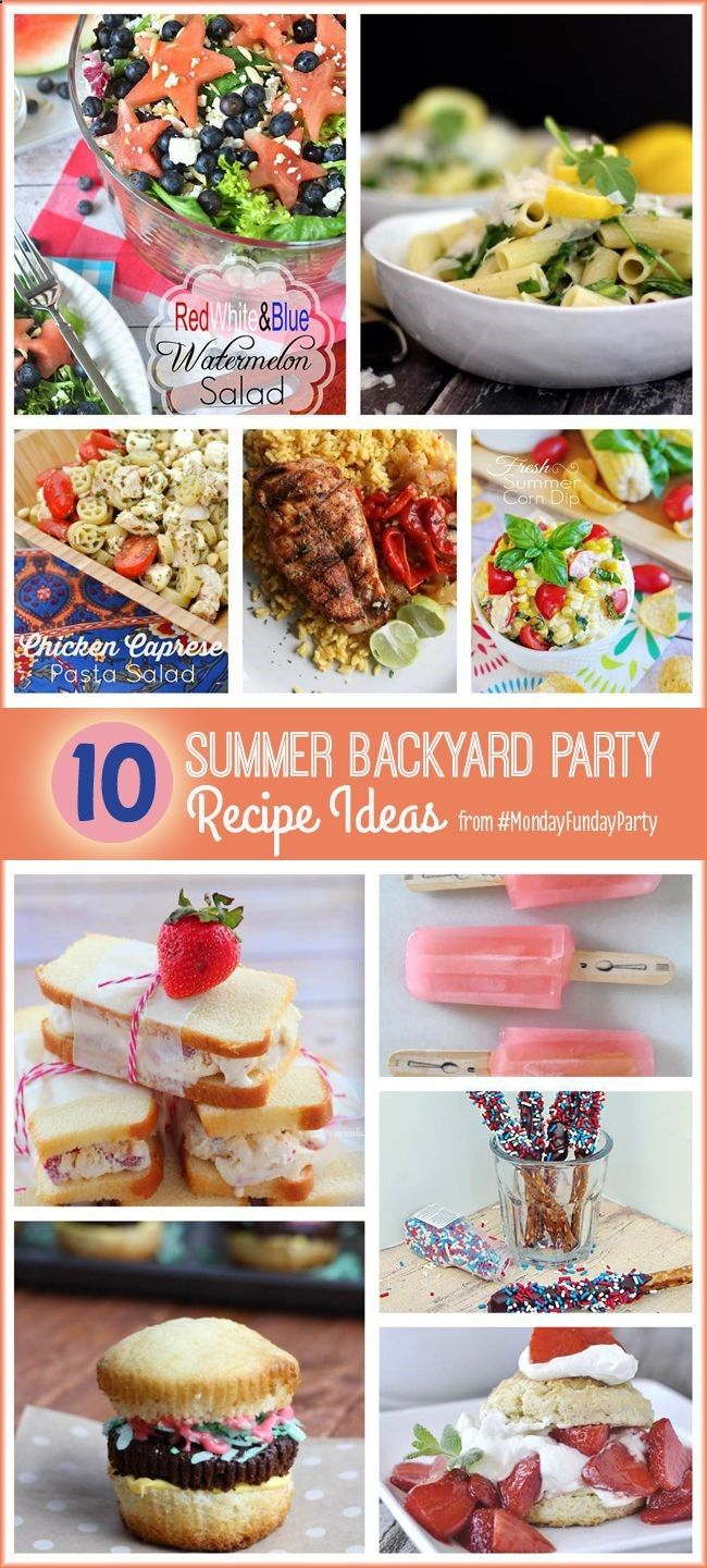 10 Summer Backyard Party Recipe Ideas Mondayfundayparty I Love inside Backyard Party Menu Ideas