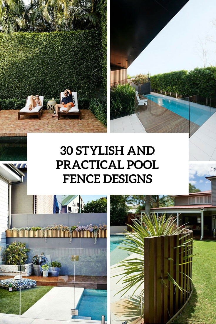 30 Stylish And Practical Pool Fence Designs Digsdigs throughout Backyard Pool Fence Ideas