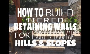 How To Build Tiered Retaining Walls For Front Backyard Hills And regarding 12 Some of the Coolest Ideas How to Upgrade Retaining Wall Ideas For Backyard