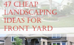 47 Cheap Landscaping Ideas For Front Yard Landscaping Ideas throughout 15 Awesome Ideas How to Improve Cheap Ideas For Backyard Landscaping