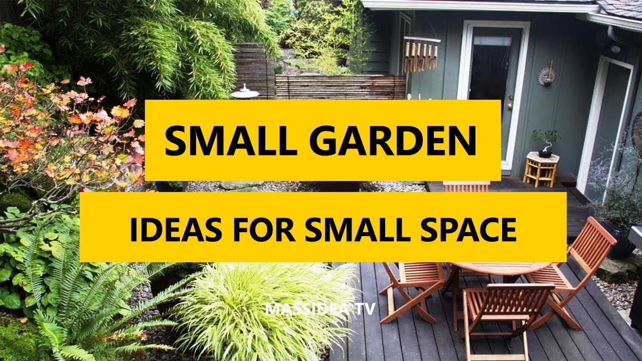 70 Best Small Garden Ideas For Small Space 2018 Youtube regarding Backyard Garden Ideas For Small Yards