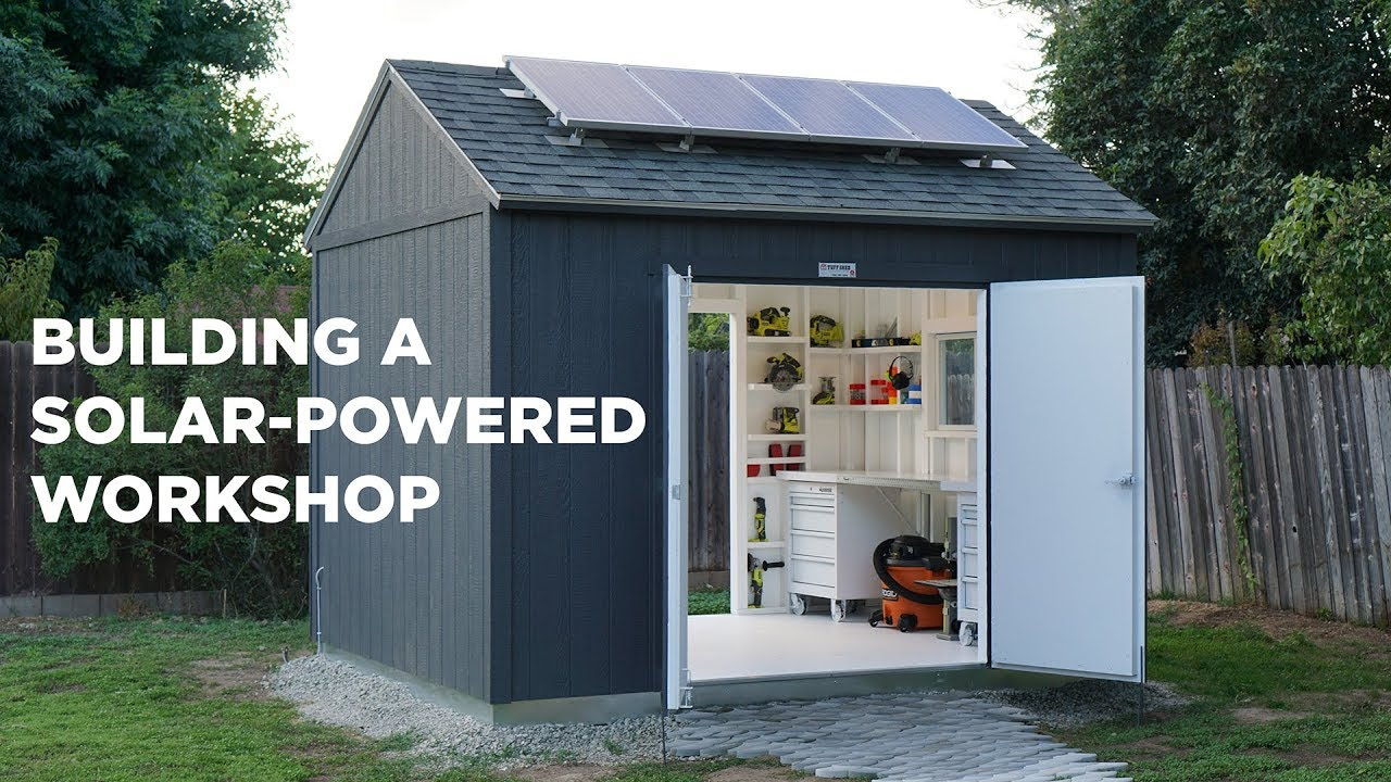 Building A Solar Powered Workshop Youtube with regard to 15 Clever Designs of How to Make Backyard Workshop Ideas