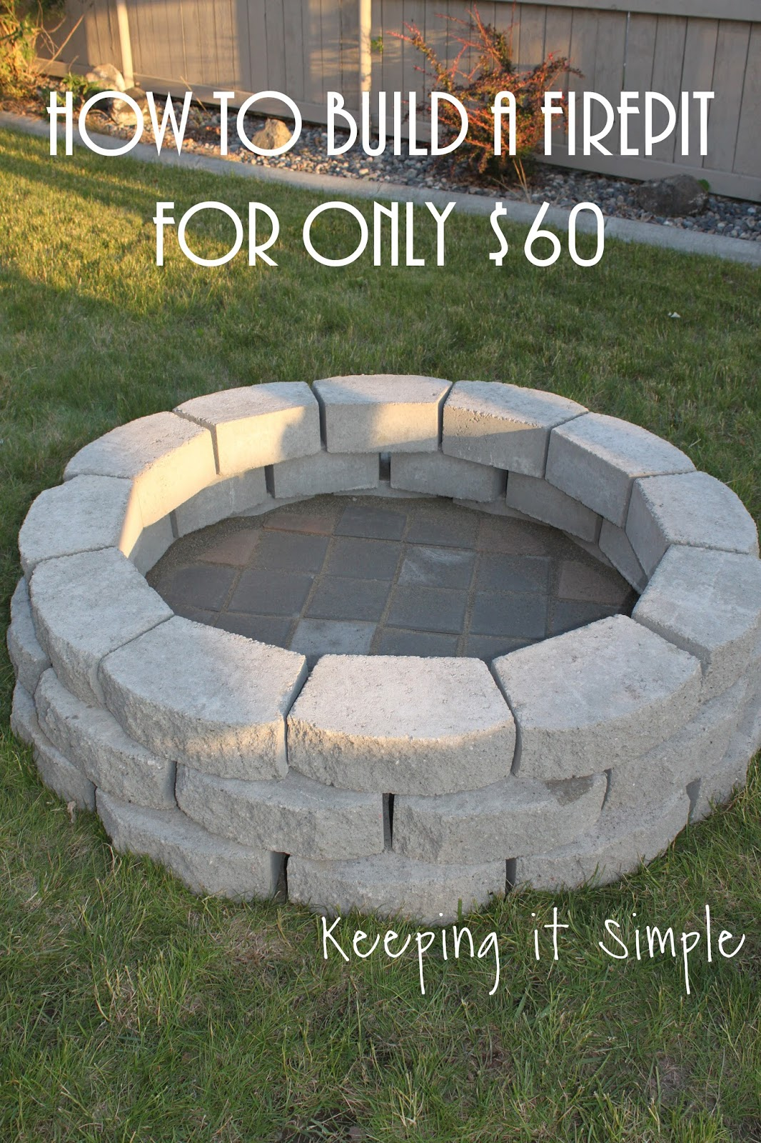 How To Build A Diy Fire Pit For Only 60 Keeping It Simple throughout 14 Awesome Ways How to Make Backyard Firepit Ideas