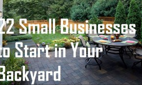 22 Small Businesses To Start In Your Backyard Business Ideas within Backyard Business Ideas