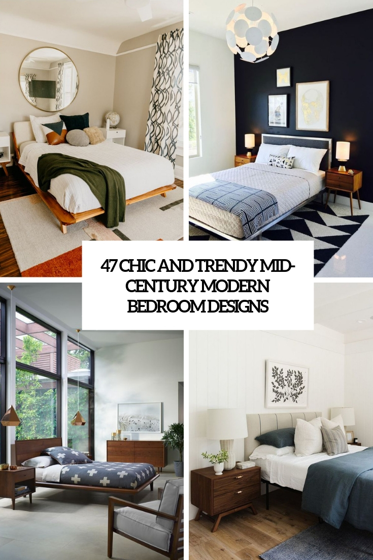 47 Chic And Trendy Mid Century Modern Bedroom Designs with regard to 13 Some of the Coolest Ideas How to Craft Modern Chic Bedroom
