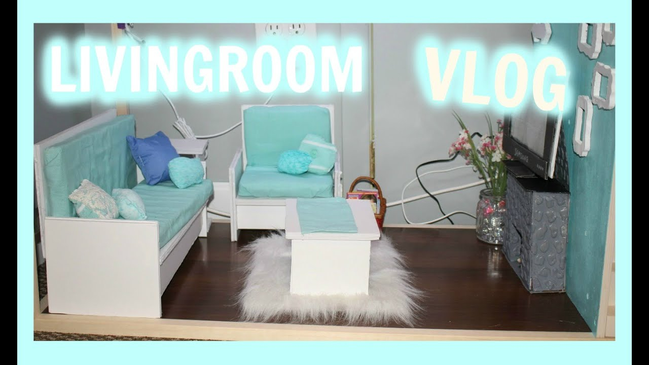 Vlog Making An American Girl Doll Living Room Furniture And Decor within 18 Inch Doll Living Room Set